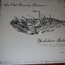 Discos de vinilo: DEREK,DOROTHY,& NADINE ELLIOT-YORKSHIRE RELISH--RARE ENGLISH FOLK-. Lote 36261699