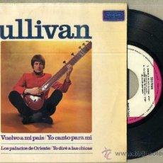Discos de vinilo: SULLIVAN : VUELVO A MI PAÍS (1967). Lote 36277974