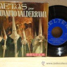 Discos de vinilo: SAETAS POR JUANITO VALDERRAMA. SINGLE 1970. SELLO BELTER. MUY BUENA CALIDAD. ****/***. Lote 36310509