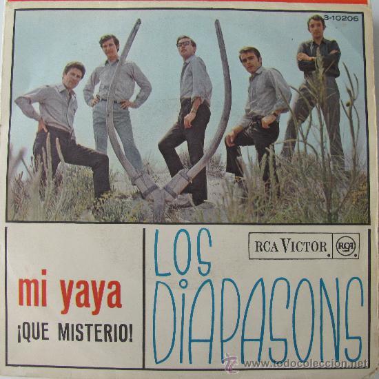 LOS DIAPASONS - MI YAYA - SINGLE 1966 (Música - Discos - Singles Vinilo - Grupos Españoles 50 y 60)