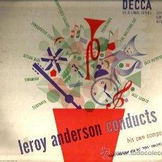Discos de vinilo: LP LEROY ANDERSON (AND HIS POPS ORCHESTRA) CONDUCTS ( EDITADO POR DECCA EN 1950) . Lote 36323211