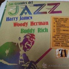 Discos de vinilo: HARRY JAMES ,WOODY HERMAN,BUDDY RICH LOS GRANDES DEL JAZZ. Lote 36324663