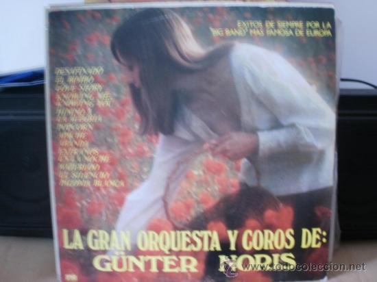 LA GRAN ORQUESTA Y COROS DE GÜNTER NORIS (Música - Discos - LP Vinilo - Clásica, Ópera, Zarzuela y Marchas)