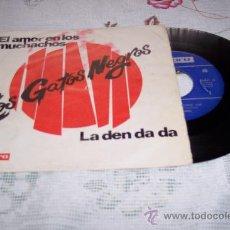 Discos de vinilo: LOS GATOS NEGROS 7´SG EL AMOR EN LOS MUCHACHOS+ LA DEN DA DA (1967) RARO. Lote 36327663
