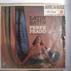 Discos de vinilo: LATIN SATIN - PEREZ PRADO Y SU ORQUESTA - EP 33 RPM - PERFIDIA Y MÁS - RCA - 1961. Lote 36330095