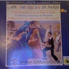 Discos de vinilo: AN AMERICAN IN PARIS-ORIGINAL SOUNTRACK-GENE KELLY. Lote 36339054