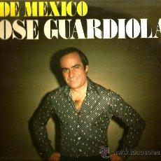 Discos de vinilo: LP JOSE GUARDIOLA : DESDE MEXICO . Lote 36342290