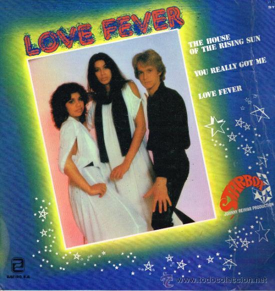 LOVE FEVER - THE HOUSE OF THE RISING SUN / YOU REALLY GOT ME / LOVE FEVER - MAXISINGLE 1978 (Música - Discos de Vinilo - Maxi Singles - Pop - Rock Extranjero de los 70)