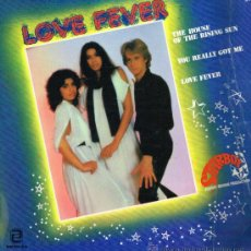 Discos de vinilo: LOVE FEVER - THE HOUSE OF THE RISING SUN / YOU REALLY GOT ME / LOVE FEVER - MAXISINGLE 1978. Lote 36390079