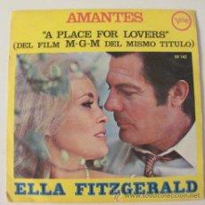 Discos de vinilo: ELLA FITZGERALD - AMANTES - A PLACE FOR LOVERS - SINGLE 1969. Lote 36345872