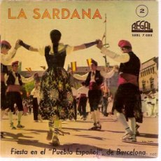 Discos de vinilo: DISCO LIBRO LA SARDANA 2 REGAL SEBL 7088 FIESTA EN EL PUEBLO ESPAÑOL DE BARCELONA. Lote 36347651