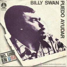 Discos de vinilo: BILLY SWAN /PUEDO AYUDAR. Lote 36368377