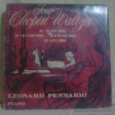 Discos de vinilo: LEONARD PENNARIO - FOUR CHOPIN WALTZES - EP CAPITOL CLASSICS FAP 1-8262 - ESPAÑA (SIN FECHA) - SC. Lote 36379553