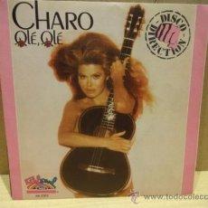 Discos de vinilo: CHARO. OLÉ OLÉ. SINGLE PROMOCIONAL 1978. SELLO SOL SEUL. IMPECABLE. ****/****. Lote 36390678