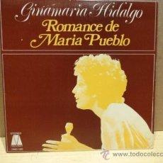 Discos de vinilo: GINAMARÍA HIDALGO. ROMANCE DE MARÍA PUEBLO. SINGLE PROMOCIONAL 1973. IMPECABLE. ****/****. Lote 36393019