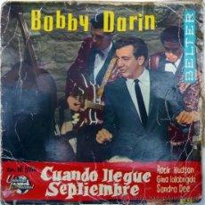Discos de vinilo: BOBBY DARIN. MULTIPLICATION/ CUANDO LLEGUE SEPTIEMBRE/ SPRINGS IS HERE/ CHILD OF GOD. BELTER, ESP 62. Lote 36396919