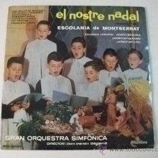 Discos de vinilo: ESCOLANÍA DE MONTSERRAT - EL NOSTRE NADAL (SEGONA PART) – LP ALHAMBRA MCC 30087. Lote 36399235
