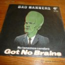 Discos de vinilo: DISCO SINGLE BAD MANNERS, NO TENEMOS CEREBRO. PUNK ROCK OI HARD CORE SKA. Lote 36409158