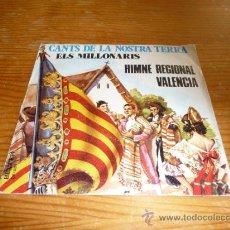 Discos de vinilo: DISCO SINGLE HIMNE REGIONAL DE VALENCIA, CANTS DE LA NOSTRA TERRA. Lote 36409340