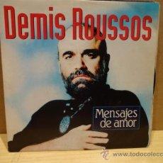 Discos de vinilo: DEMIS ROUSSOS. MENSAJES DE AMOR. SINGLE 1990. SELLO EMI. CALIDAD LUJO. ****/****. Lote 36407921