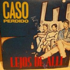 Discos de vinilo: CASO PERDIDO. LEJOS DE ALLÍ. SINGLE PROMOCIONAL 1990. SELLO DALBO. IMPECABLE. ****/****. Lote 36407969