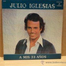 Discos de vinilo: JULIO IGLESIAS. A MIS 33 AÑOS. LP-GATEFOLD / COLUMBIA - 1977. MUY BUENA CALIDAD. ***/***. Lote 36461203
