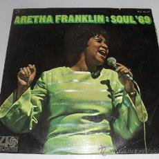 Discos de vinilo: ARETHA FRANKLIN : SOUL ' 69 1969. Lote 36502088