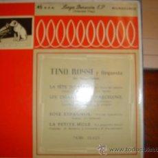 Discos de vinilo: TINO ROSSI Y ORQUESTA. EDITADO, LA VOZ DE SU AMO. Lote 36461102
