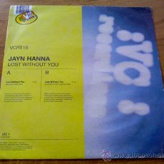 Discos de vinilo: JAYN HANNA. LOST WITHOUT YOU.. Lote 36473288