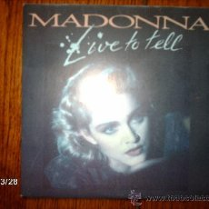 Discos de vinilo: MADONNA - LIVE TO TELL + LIVE TO TELL (INSTRUMENTAL). Lote 182779416
