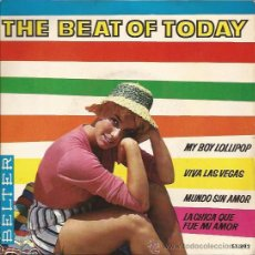Discos de vinilo: EP-THE BEAT OF TODAY-VARIOS ARTISTAS-BELTER 51392-MY BOY LOLLIPOP-1964. Lote 36496659
