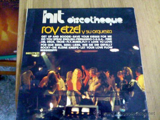 HIT DISCOTHEQUE ROY ETZEL Y SU ORQUESTA. 1976 EDICION ESPAÑOLA. (Música - Discos - LP Vinilo - Disco y Dance)