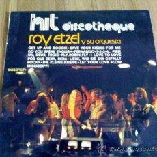 Discos de vinilo: HIT DISCOTHEQUE ROY ETZEL Y SU ORQUESTA. 1976 EDICION ESPAÑOLA.. Lote 36500851
