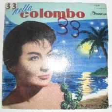 Discos de vinilo: NELLA COLOMBO - TE HE ESCRITO FRAGIL + 3 EP 1960. Lote 36525750