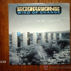 Discos de vinilo: SCORPIONS - WIND OF CHANGE + TEASE ME PLEASE ME . Lote 36537291