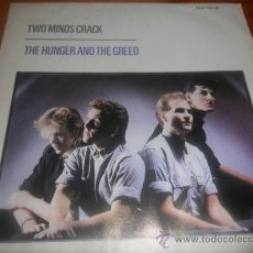 Discos de vinilo: TWO MINDS CRACK , THE HUNGER AND THE GREED / THE DREAM TAHT CAME BEFORE - SINGLES A 0,90 . Lote 36541747