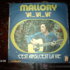 Discos de vinilo: MALLORY - VA...VA...VA + C´EST AINSI, C´EST LA VIE . Lote 36556051