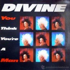 Discos de vinil: DIVINE. YOU THINK YOU'RE A MAN. PROTO, UK 1984 (MAXI VINILO). Lote 36552317
