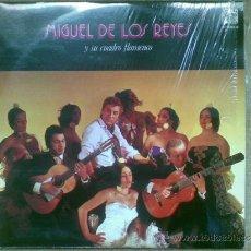 Discos de vinilo: MIGUEL DE LOS REYES Y SU CUADRO FLAMENCO.. Lote 36558412