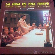 Disques de vinyle: LA MISA ES UNA FIESTA - CANTOS PARA LAS MISAS CON NIÑOS - CESÁREO GABARÁIN - LP. Lote 36581933