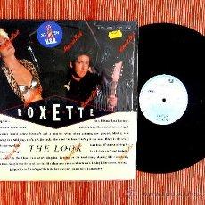 Discos de vinil: ROXETTE - THE LOOK / VINILO-MAXI 12. Lote 36583182
