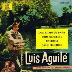 Discos de vinilo: LUIS AGUILÉ - CON RITMO DE TWIST - MIDI MIDINETTE - CATERINA - DAME FELICIDAD - FOTO ADICIONAL. Lote 36588227