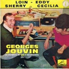 Discos de vinilo: GEORGES JOUVIN - TROMPETA Y ORQUESTA - LOIN - CECILIA - EDDY - SHERRY - FOTO ADICIONAL. Lote 36589132