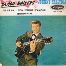 Discos de vinilo: JOHNNY HALLYDAY - SENTIMENTAL - TU ES LA - 24000 BAISERS - TON FÉTICHE D'AMOUR - FOTO ADICIONAL. Lote 36628253