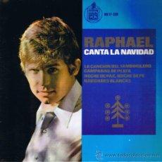 Discos de vinilo: RAPHAEL - LA CANCIÓN DEL TAMBORILERO - CAMPANAS DE PLATA - NOCHE DE PAZ - NAVIDADES-FOTO ADICIONAL. Lote 36630707
