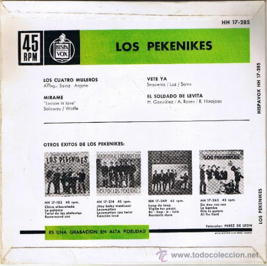 Discos de vinilo: LOS PEKENIKES - LOS CUATRO MULEROS - MÍRAME - VETE YA - EL SOLDADO DE LEVITA - FOTO ADICIONAL - Foto 2 - 36588995
