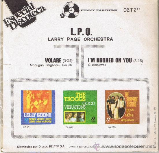 Discos de vinilo: ESPECIAL DISCOTECA - LARRY PAGE ORCHESTRA - VOLARE - IM HOOKED ON YOU - FOTO ADICIONAL - Foto 2 - 36595472