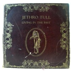 Discos de vinilo: JETHRO TULL_LIVING IN THE PAST. Lote 36610925