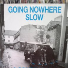 Discos de vinilo: GOING NOWHERE SLOW- A COMPILATION 5 YEARS DOUBLE A. Lote 36626137