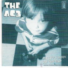 Discos de vinilo: THE AC3 - HEY LITTLE BUDDY ( HELL YEAH + DIONYSUS RECORDS 1997 ). Lote 36637062